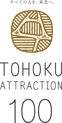 TOHOKU ATTRACTION 100